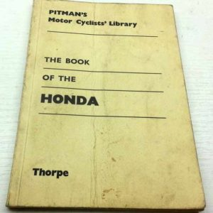 Honda The Book of The Honda- Pitman´s Motor Cyclists´Library 1964 – 1966