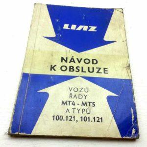 LIAZ MT4, MT5 a 100.121, 101.121 Návod k obsluze 1985