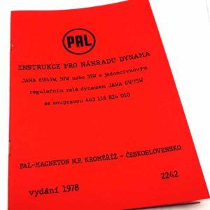 Instrukce pro náhradu dynama Jawa 6V/45W. 50 W, 55W s jednocívkovým regulátorem Relé dynamem Jawa 6V/75W se soupravou 443 116 824 010 -reprint