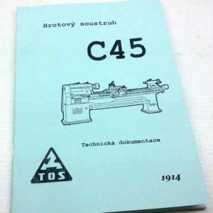 TOS C 45 Hrotový soustruh – technická dokumentace  reprint