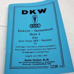 Elektro – Tachenbuch Mota 4 für Auto Union DKW – Motoren in Kraftwagen, Krafträdern, Maschinenausätzen, Stat.Anlagen Landwirtschaftlichen Maschinen, Bordaggregaten, Kraftspritzen.- reprint.