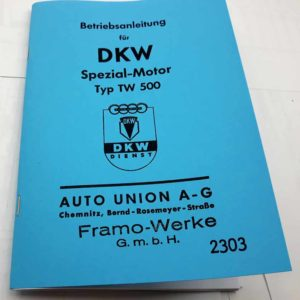 DKW Spezial-Motor TW 500 – Betriebsanleitung reprint