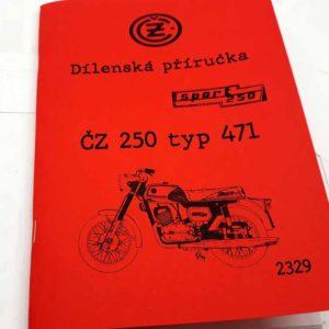 ČZ 250 Sport typ 471 – Dílenská příručka reprint