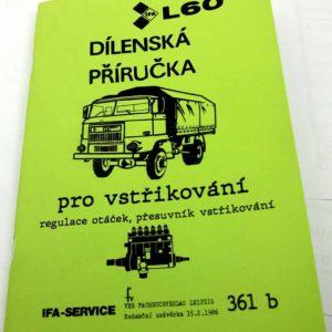 IFA L 60 Dílenská příručka pro vstřikování, regulaci otáček, přesuvníku vstřiku nákladního auta IFA L60 reprint.