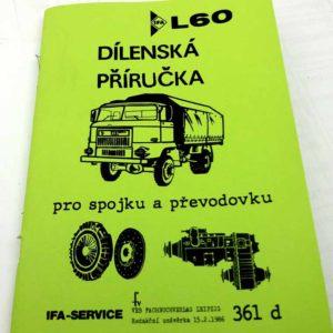 IFA L 60 Dílenská příručka pro spojku a převodovku nákladního auta IFA L60 reprint.
