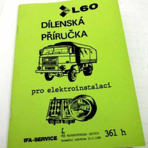 IFA L 60 Dílenská příručka pro elektroinstalaci nákladního auta IFA L60 reprint